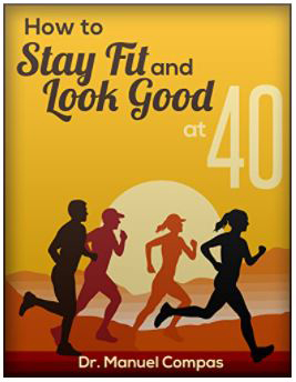 Stay Fit & Look Good By Manuel Compas
